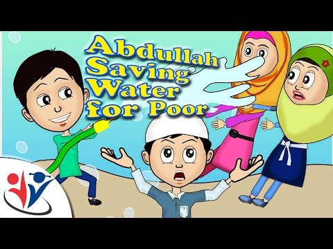 Abdul Bari Muslims Islamic Cartoon for children - Abdullah let\'s save water for Poor Villagers- English