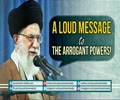 A Loud Message to the Arrogant Powers! | Farsi sub English