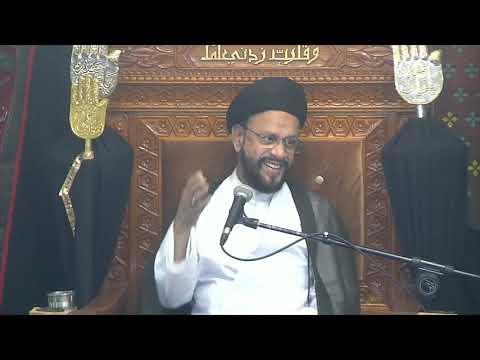 3rd Majlis Ashra-E-Zainabia a.s Shab 14th Safar 1441/12.10.2019 Topic:Critical Thinking I H I Syed Muhammad Zaki Baqri-U